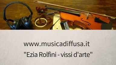 Ezia Rolfini - vissi d'arte