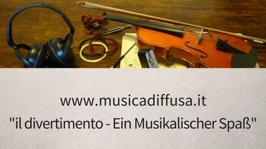 il divertimento Ein Musikalischer Spaß